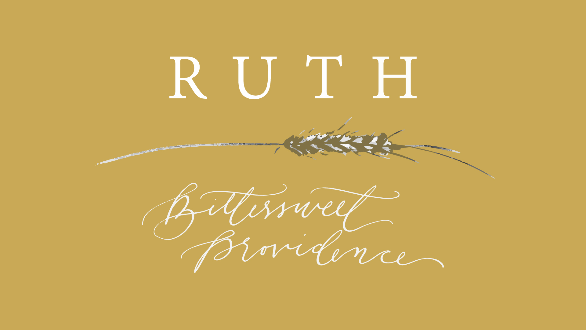 Ruth: Bittersweet Providence