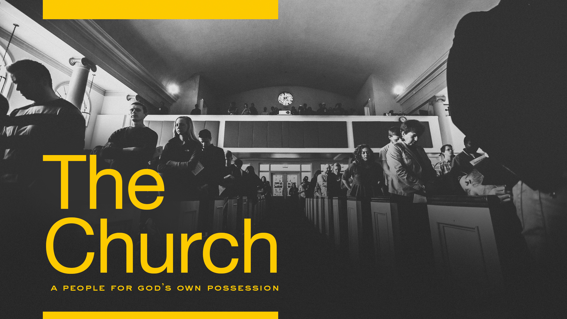 The Church: A People For God's Own Possession