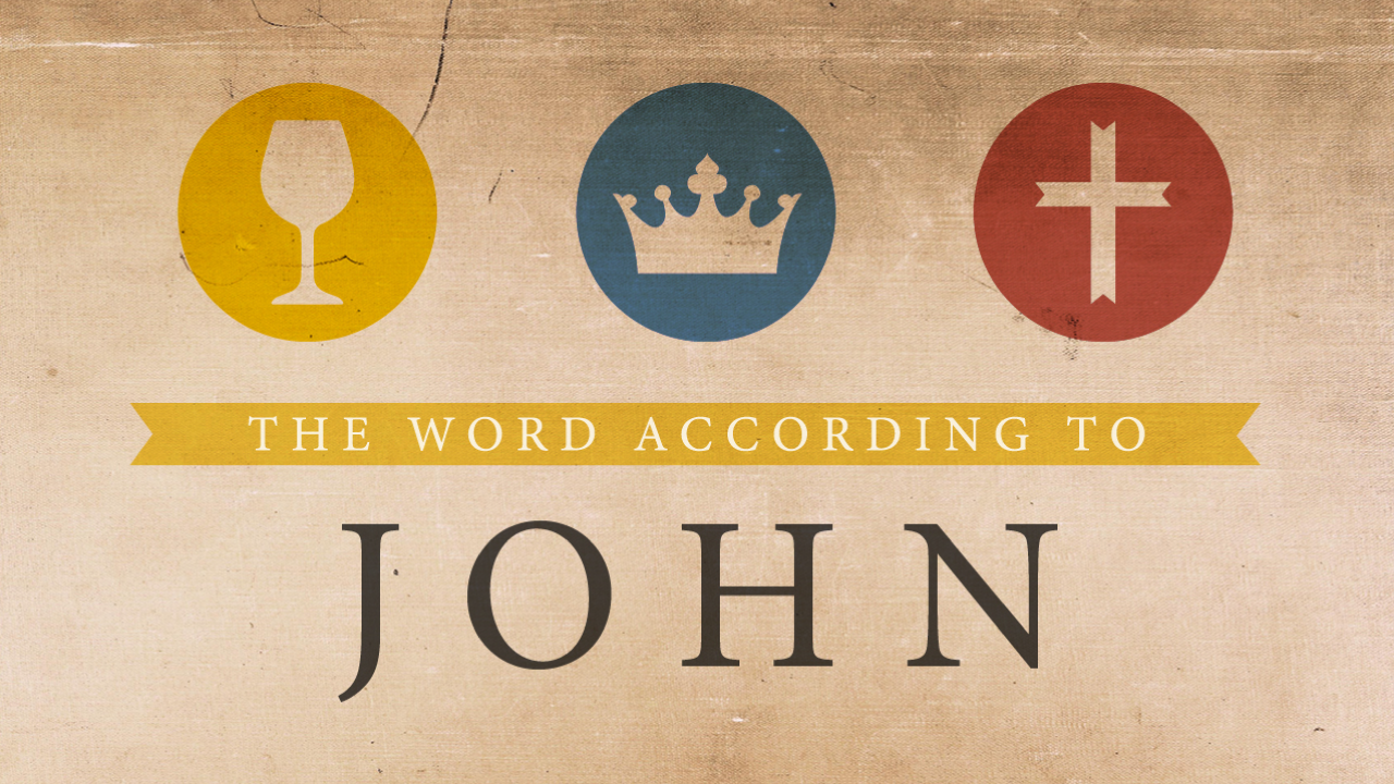 John: The Word According to John