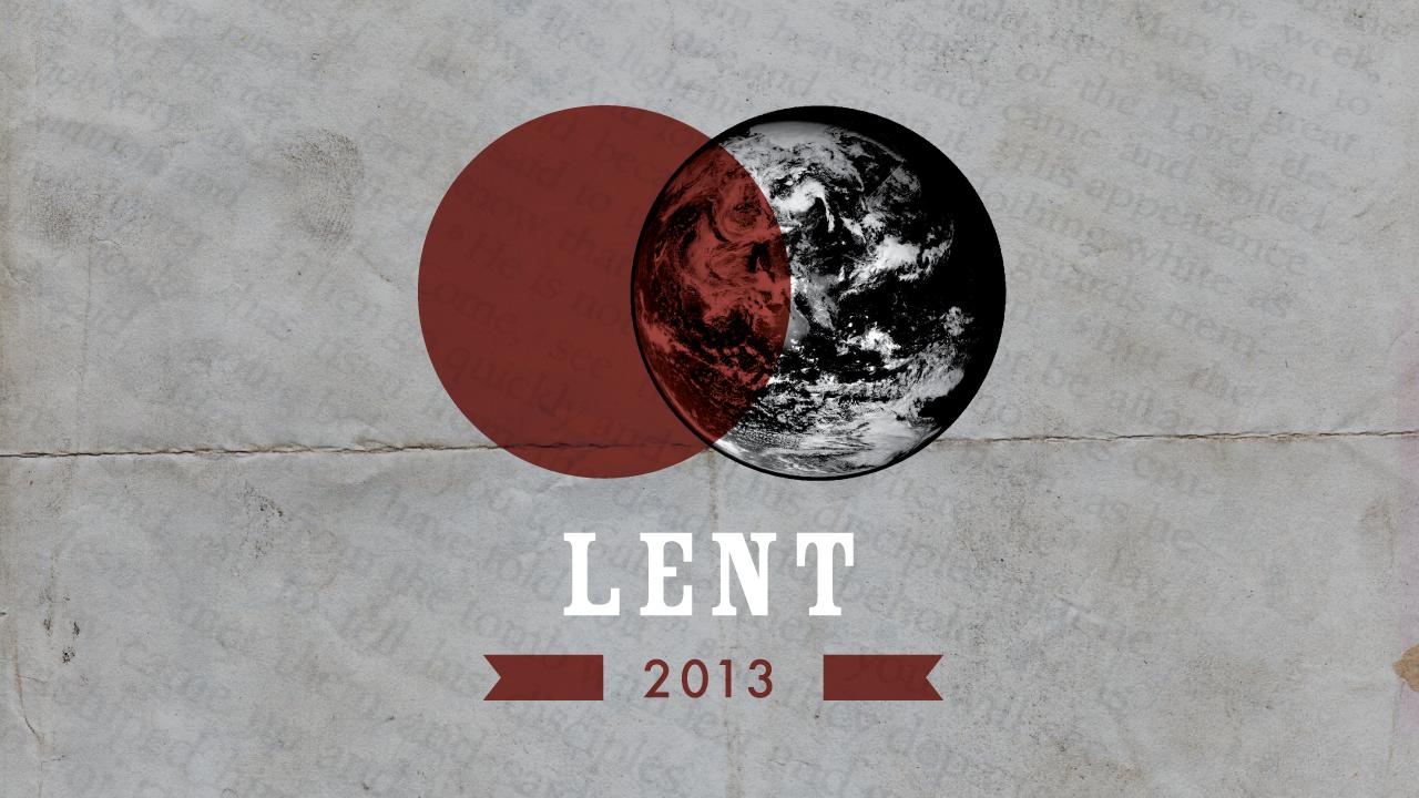 Lent 2013