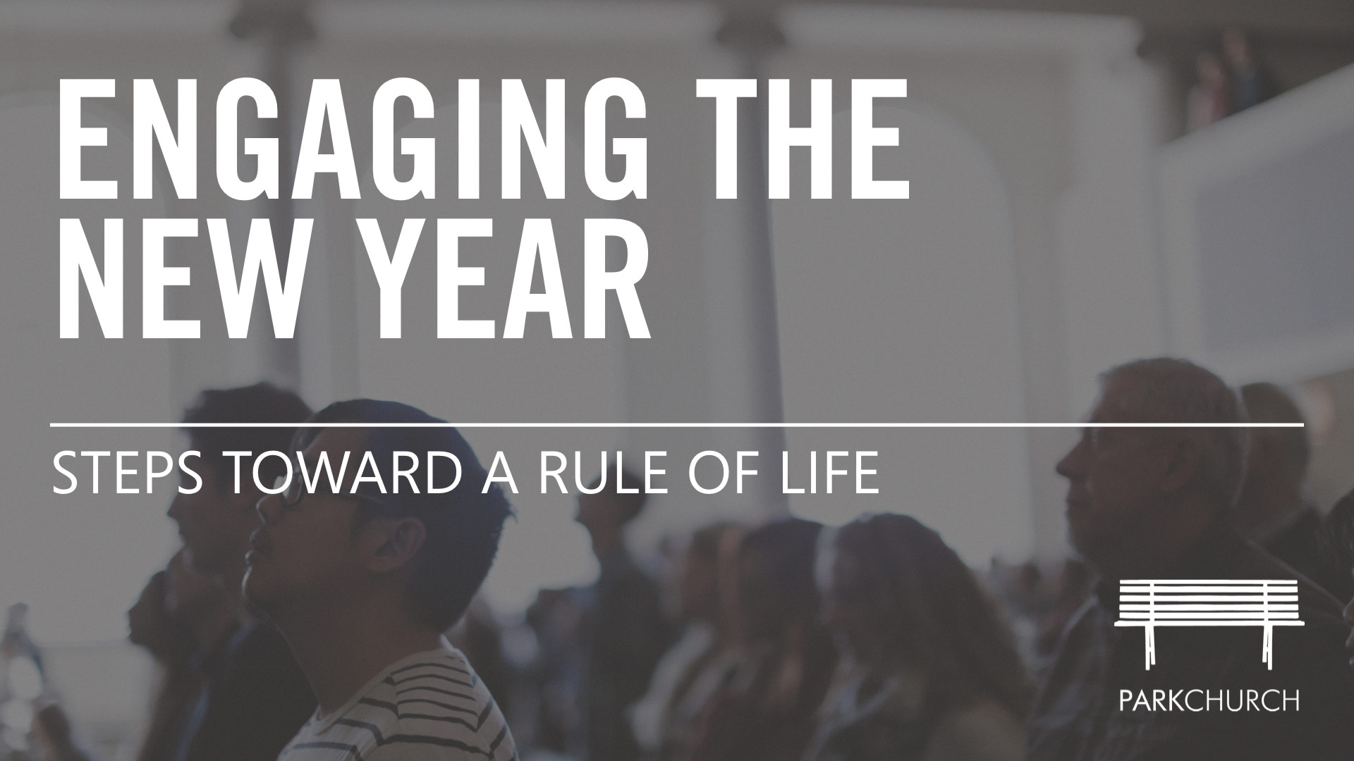 Engaging the New Year: Steps to a Rule of Life